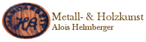 Holz und Metalle in Form - Alois Helmberger